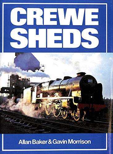 Crewe Sheds By Allan Baker