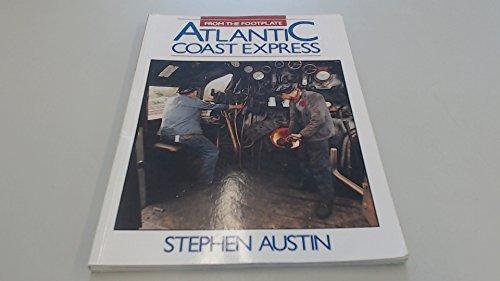Atlantic Coast Express By Stephen Austin