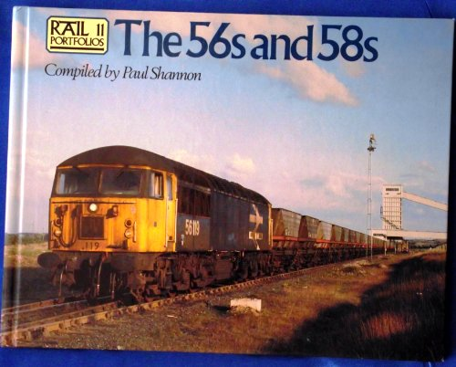 Class 56's and 58's By Paul Shannon