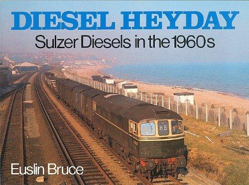 Sulzer Diesels in the 1960's By Euslin Bruce