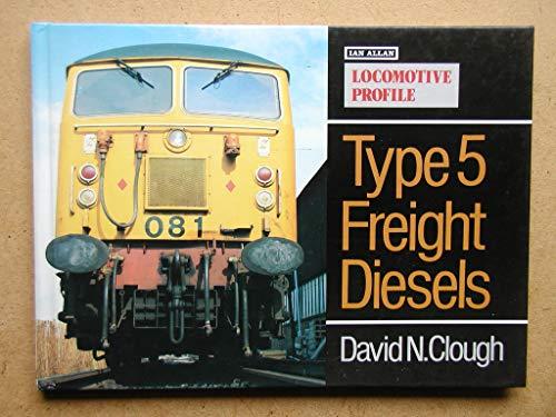 Locomotive Profile By David N. Clough