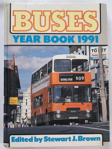 Buses Yearbook 1991 Volume editor Stewart J. Brown