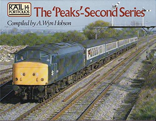 The 'Peaks' - Second Series: Rail Portfolios No. 14: The Peaks No. 14 By A.Wyn Hobson