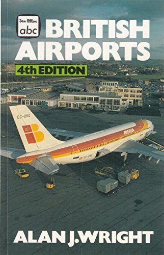 British Airports By Alan J. Wright