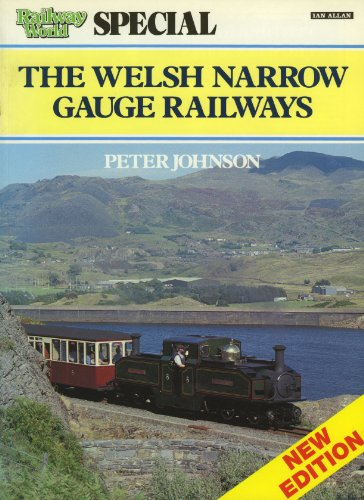 Welsh Narrow Gauge Railways By Peter Johnson