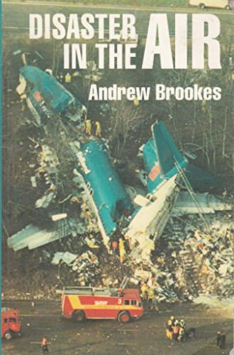 Disaster in the Air By Andrew J. Brookes