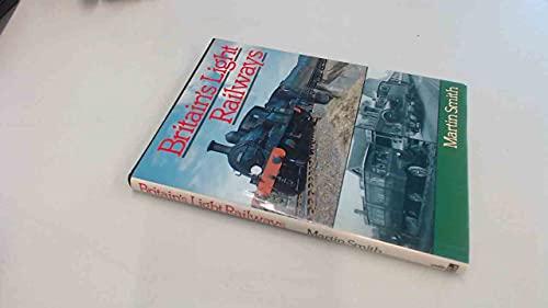 Britain's Light Railways By Martin Smith