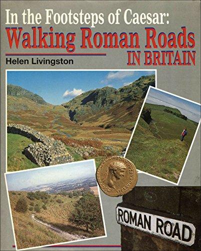 In the Footsteps of Caesar By Helen Livingstone