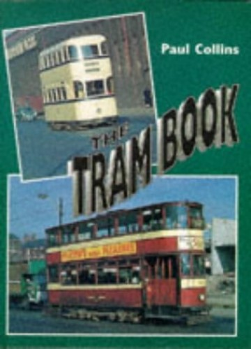 The Tram Book By Paul Collins