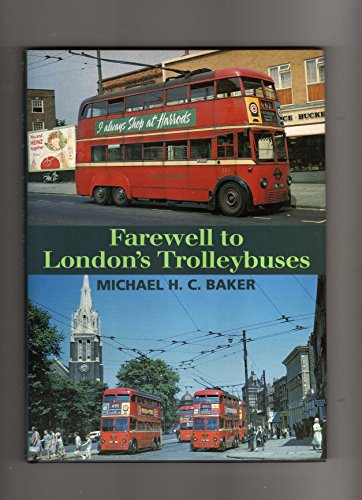 Farewell to London's Trolleybuses By Michael Baker