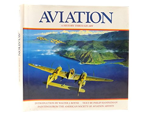 Aviation History Through Art by Handleman, Philip Hardback Book The Cheap Fast
