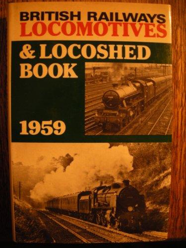 British Railways Locomotives and Locoshed Book