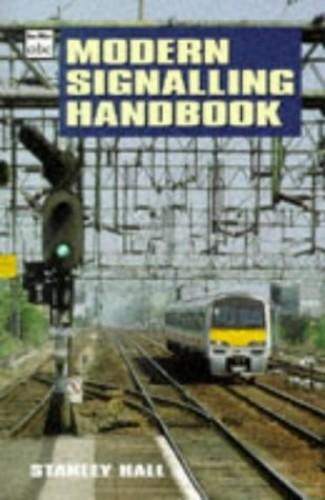 Modern Signalling Handbook By Stanley Hall