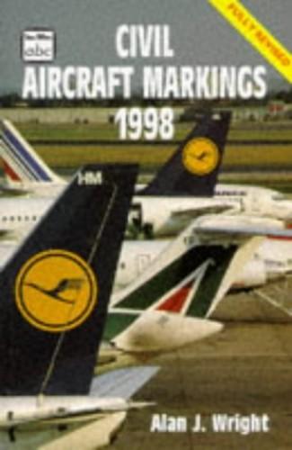 Civil Aircraft Markings By Volume editor Alan J. Wright