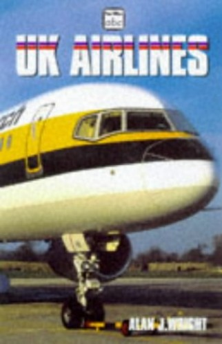 UK Airlines By Alan J. Wright
