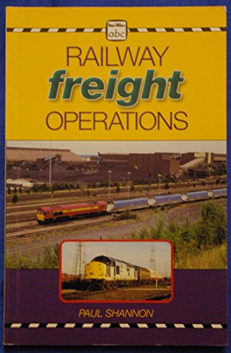 Railfreight Operations by Paul Shannon