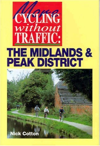 More Cycling without Traffic By Nick Cotton