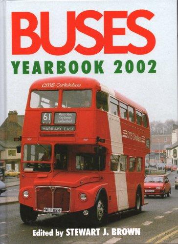 Buses Yearbook 2002 Edited by Stewart J. Brown