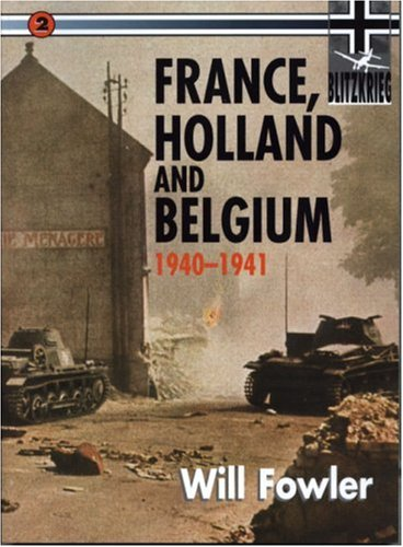 France, Belgium and Holland By Will Fowler