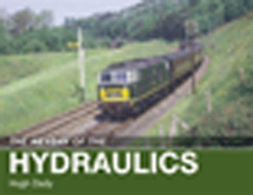 The Heyday of the Hydraulics By Hugh Dady