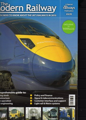 The Modern Railway  All You Need To Know About UK Railways 2010
