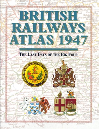 British Railways Atlas 1947 By Ian Allan Publishing