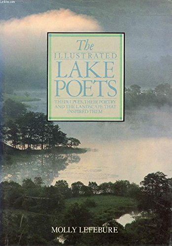 Illustrated Lake Poets By Molly Lefebure