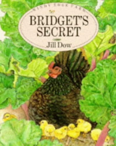 Bridget's Secret (Windy Edge Farm) By Jill Dow
