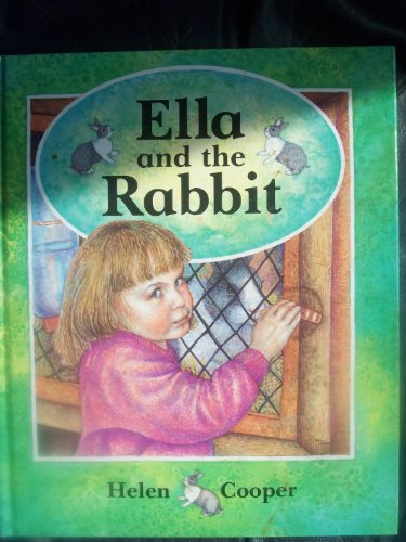 Ella and the Rabbit By Helen Cooper