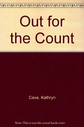 Out for the Count By Kathryn Cave
