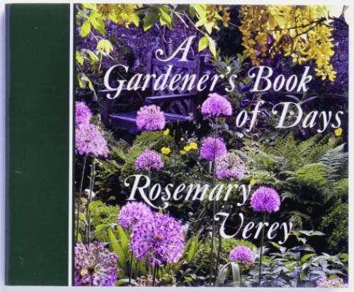 A Gardener's Book of Days By Rosemary Verey