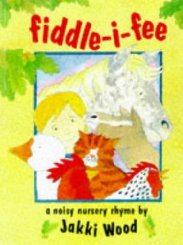Fiddle-I-Fee By Jacqueline Wood