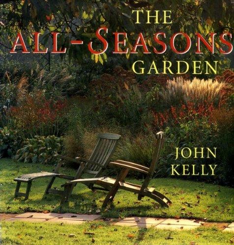 All Seasons Garden By John Kelly