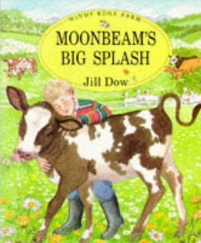 Moonbeam's Big Splash by Jill Dow