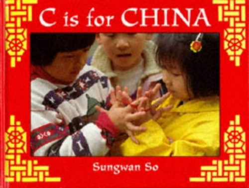 C is for China By Sungwan So