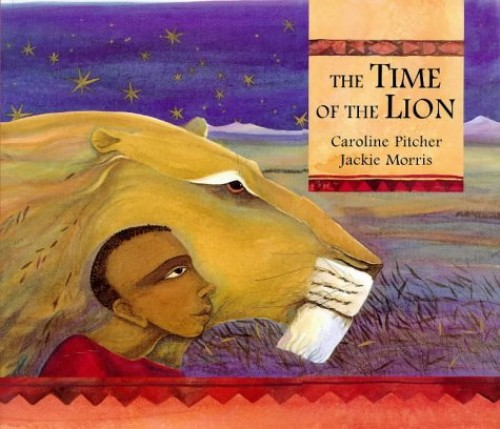 The Time of the Lion By Caroline Pitcher