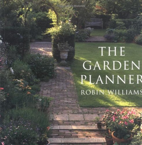 The Garden Planner by Robin Williams