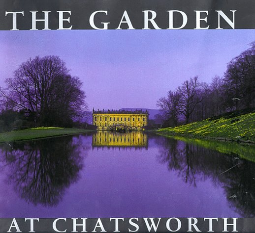 The Garden at Chatsworth by The Duchess of Devonshire