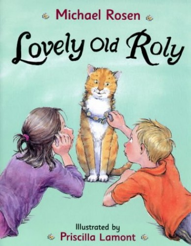 Lovely Old Roly By Illustrated by Priscilla Lamont