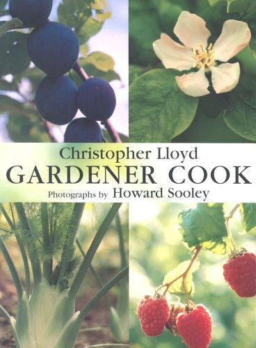 Gardener Cook by Christopher Lloyd