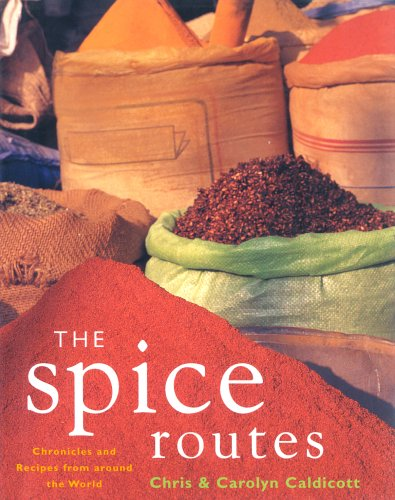 The Spice Routes by Chris Caldicott