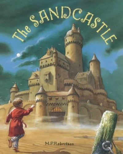The Sandcastle By M. P. Robertson