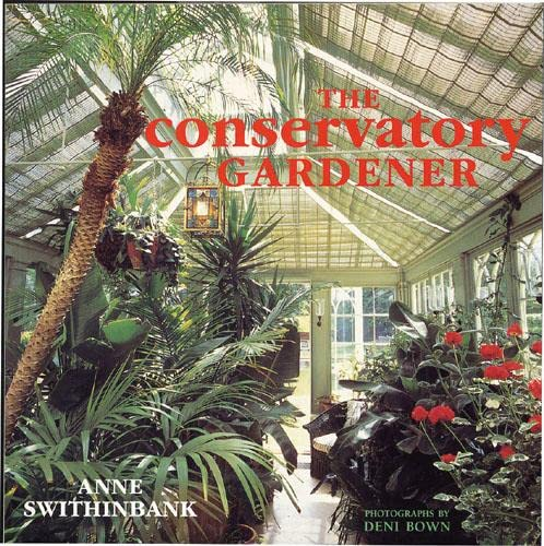 The Conservatory Gardener by Anne Swithinbank