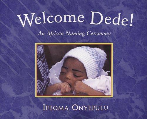 Welcome Dede By Ifeoma Onyefulu