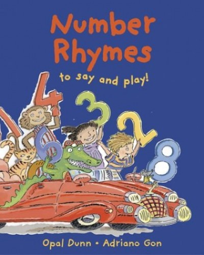 Number Rhymes to Say and Play By Opal Dunn