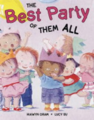 The Best Party of Them All By Hiawyn Oram