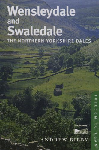 Wensleydale and Swaledale By Andrew Bibby