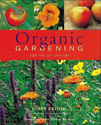 Organic Gardening By John Fedor