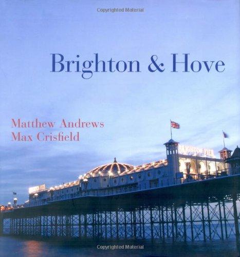 Brighton and Hove By Max Crisfield