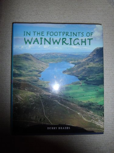 In the Footprints of Wainwright By Derry Brabbs
